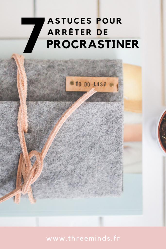 7 astuces pour arrêter de procrastiner