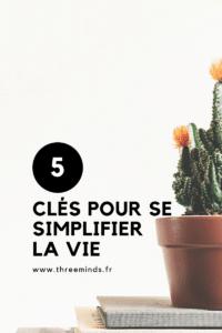 5 choses à arrêter pour se simplifier la vie